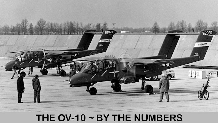 OV10s - By The Numbers